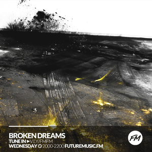 Broken Dreams - 22.02.2017