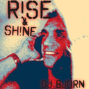 R!ISE & SH!NE NEW CHAPTER @ 13.07.15 DJ BJORN