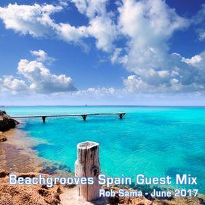 Beachgrooves Spain Guest Mix - Rob Sama - June 2017