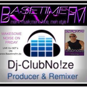 Dj-ClubNo!ze - Live @ Basetime.FM 14.03.2014
