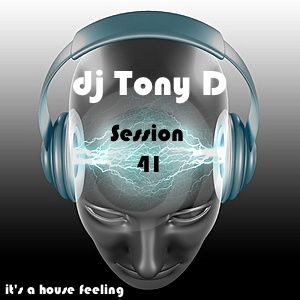 Session 41 - It's A House Feeling