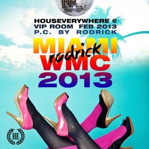 miami wmc houseverywhere 2013 by rodrick