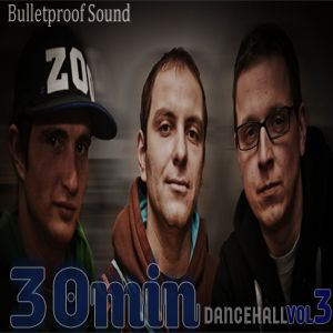 30min Dancehall Vol.3