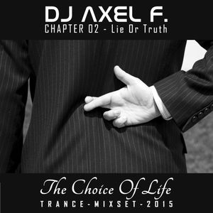DJ Axel F. - TCOL (Chapter 02 - Lie Or Truth)