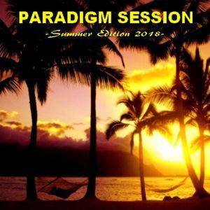 PARADIGM SESSION  - Summer Edition 2018 -