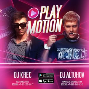 DJ Altuhov & DJ Krec - Play Motion #007 (PODCAST)