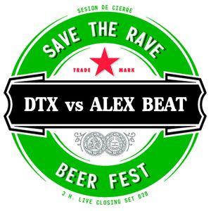 David DTX vs Alex Beat Live @ Cierre SAVE THE RAVE · Beer Fest (3.8.2013)