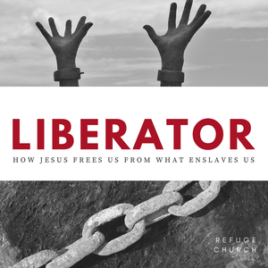 Liberator: Victory in Temptation - Luke 4:1-15