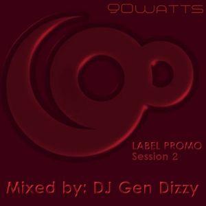 Gen Dizzy - 90Watts Label Promo DJ set - session 2 - Oct.13.2011