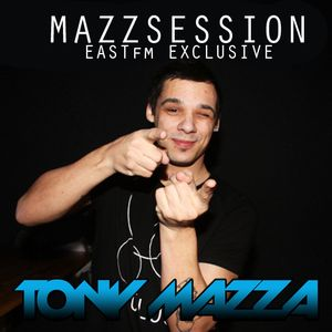 Tony Mazza - Mazzsession (EastFM Exclusive)