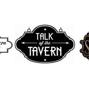 Talk of the Tavern: It's a New Game! July 11th, 2016
