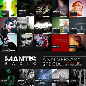 Mantis Radio 107 + Anniversary Special (Year Five)