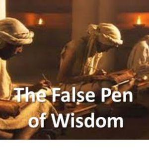 The False Pen of Wisdom
