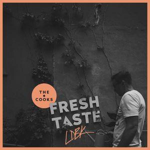 The Cooks - Fresh Taste (LDBK Special)