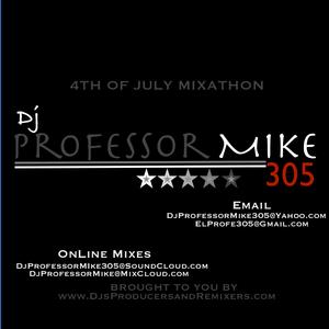 Clubmegamixradio.com Presents The 4th if July Mixathon With Dj Professor Mike 305