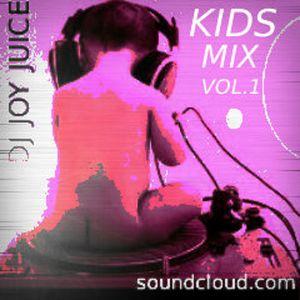 DJ JOY JUICE - KIDS MIX - VOL.1