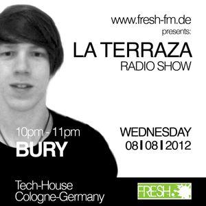 Bury - La Terraza Radio Show (08.08.2012)