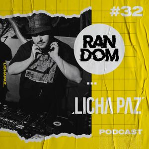 Licha Paz | RANDOM #32