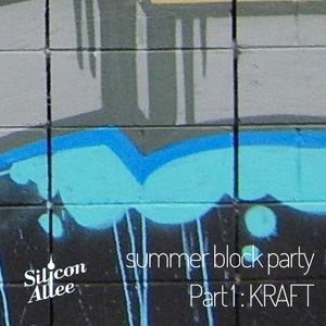 Silicon Allee Block party - pt 1 KRAFT