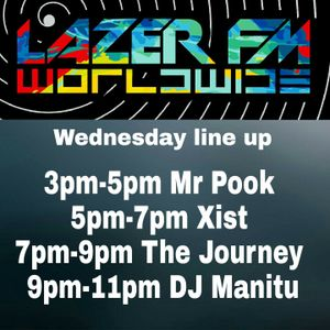 7-9pm WEDNESDAY WAKE UP ft The Journey 17-05-17 lazerfm worldwide