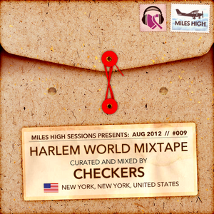 009 - Harlem World Mixtape - Checkers