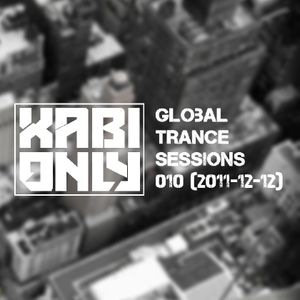 Xabi Only - Global Trance Sessions 010 (12-12-2011)