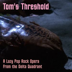 Kubshow #35: Tom's Threshold - A Lazy Pop Rock Scifi Opera