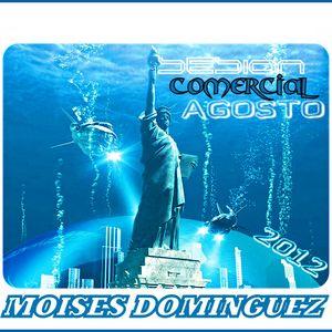 SESION COMERCIAL AGOSTO 2012 - MOISES DOMINGUEZ -