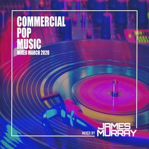 Commercial Pop Mix - March 2020