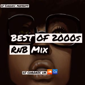 Best of 2000s RnB Mix