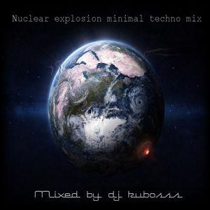 Nuclear explosion minimal techno mix