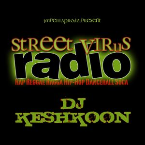 Street Virus Radio 17 (Hosted by Ti-Manno)