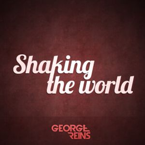 Shaking the World #2 - George Reins radioshow