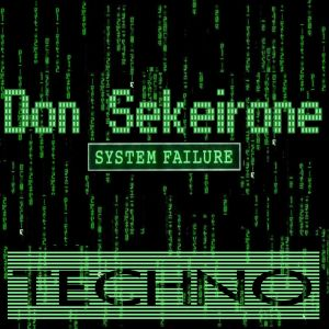 SYSTEM FAILURE  by Don Sekeirone