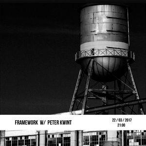 Framework w/ Peter Kwint – 22/03/2017