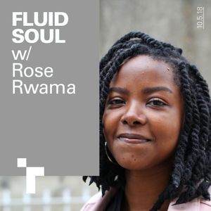Fluid Soul with Rose - 10 May 2018