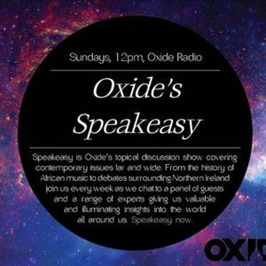Oxide's Speakeasy: I, Too, Am Oxford