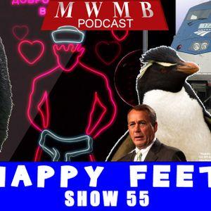 MWMB 55: Happy Feet