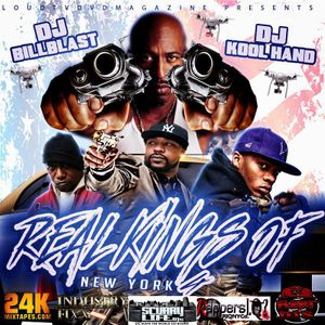 """REAL KINGS OF N.Y. VOL 4"" @DjKoolhand & @Dj BillBlast"