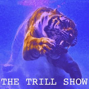 The Trill Show 06 - 27/10/2012
