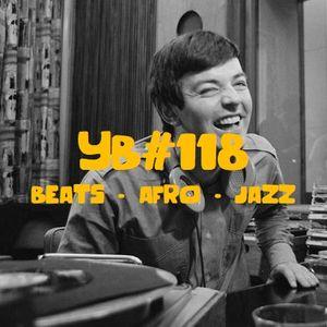 YB#118 | Dimlite, Melo-Zed, L'Or du Commun, Ian Ewing, Flexfab, Eric Lau, Charlie Rose, Long Arm...