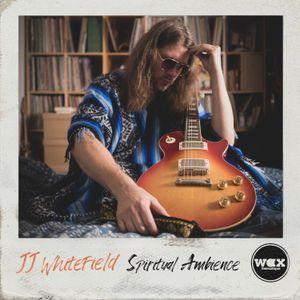 JJ Whitefield - Spiritual Ambience