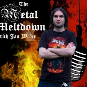 The Metal Meltdown with Ian Weber (Show from 10/16/16)