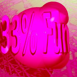 33% Fun