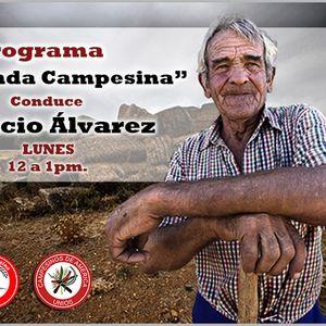 Demanda Campesina Conduce: Ignacio Àlvarez Programa del 8 de enero 2016
