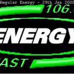 Energy 106 - Regular Energy - 29th Jan 2000