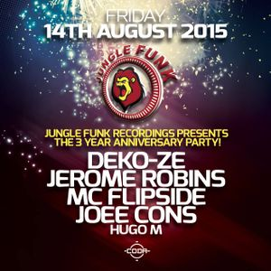 JFR presents_The 3 Year Anniversary Party (Mixed by Deko-ze, Jerome Robins, MC Flipside & Joee Cons)