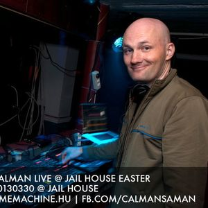 Calman Live @ Jail House Easter 20130330