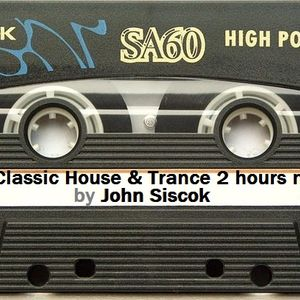 Classic House & Trance 2 hours set by John Siscok