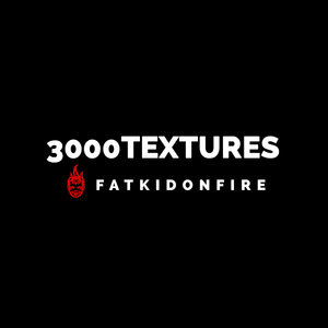 3000TEXTURES x FatKidOnFire mix